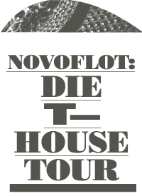 T–HOUSE–TOUR